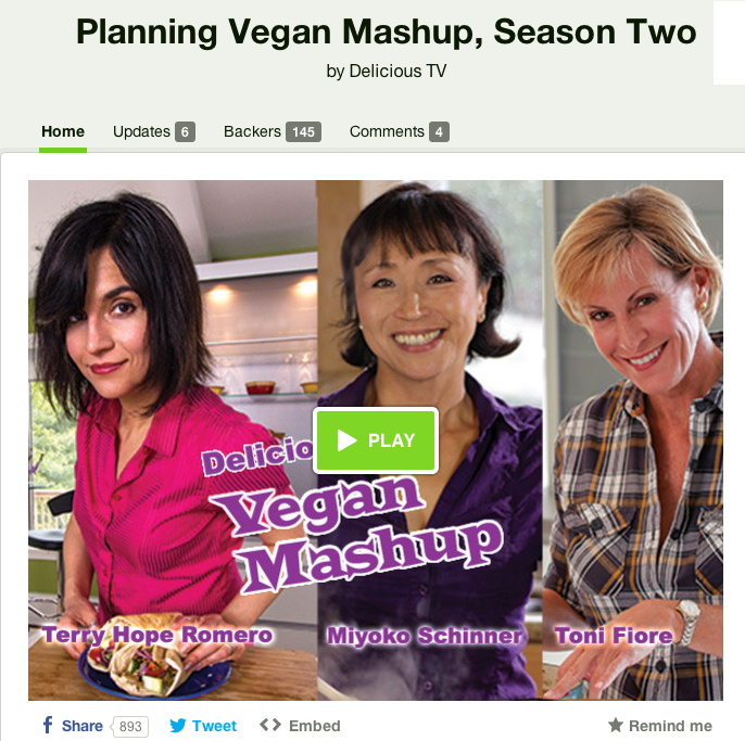 Vegan Mashup Season 2 http://www.kickstarter.com/projects/65363784/planning-vegan-mashup-season-two